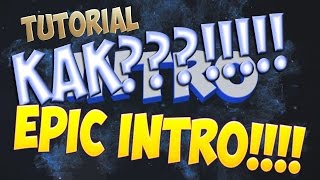 TUTORIAL | Как сделать интро? | Cinema 4D + After Effects | How to make an INTRO