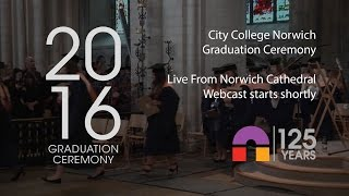 City College Norwich Graduation Afternoon Ceremony 2016