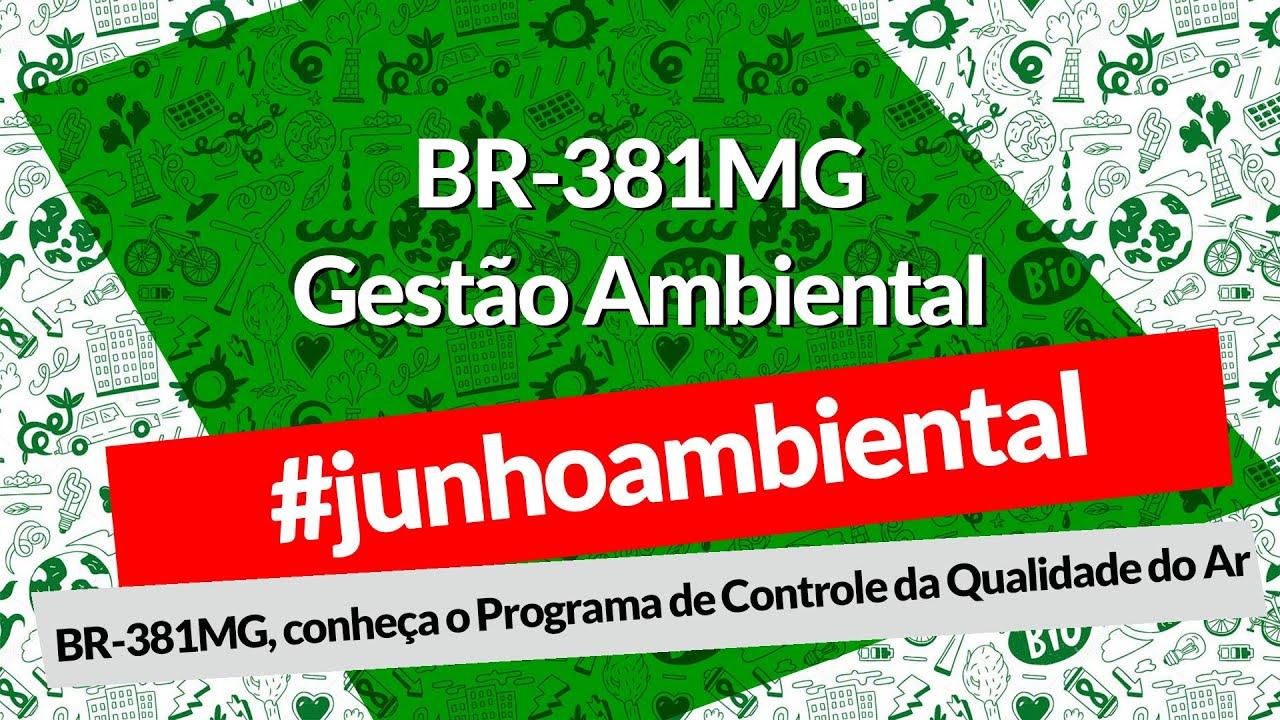 BR-381MG, conheça o Programa de Controle da Qualidade do Ar
