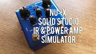 NU-X: Solid Studio IR & Power Amp Simulator