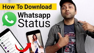 How To Save / Download Whatsapp Status Pictures and Videos | Whatsapp Status Kaise Download Kare