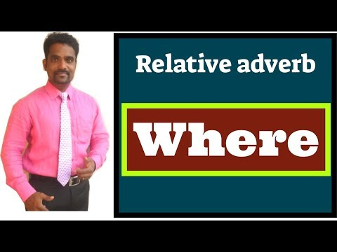 USAGE OF RELATIVE ADVERB | SPOKEN ENGLISH THROUGH TAMIL | HOW TO SPEAK ENGLISH FLUENTLY IN TAMIL