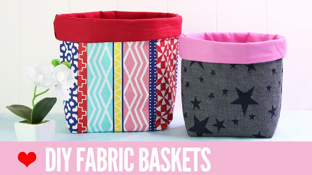 Fabric Basket Tutorial How To Make Fabric Baskets In 5 Sizes Youtube