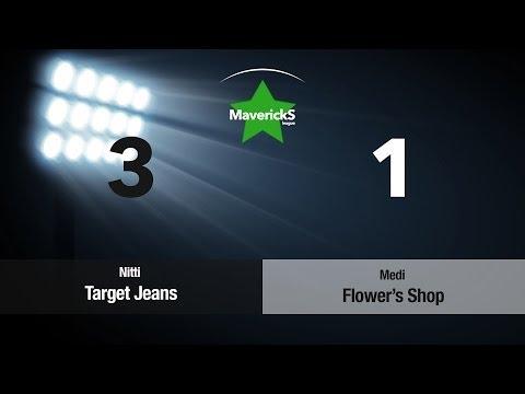 Highlights Nitti Target Jeans vs Medi Flower's Shop   MaverickS League