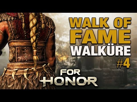 For Honor Gameplay German - Walk of Fame #04 - WALKÜRE