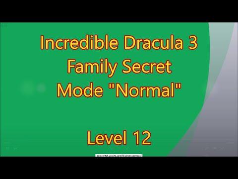 Incredible Dracula 3 - Family Secret CE Level 12 |