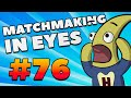 CS:GO - MatchMaking in Eyes #76