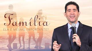 Família: Ela é Mesmo Importante? (Ao Vivo) - Filipe Fontes