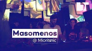 Masomenos @ Mioritmic Festival 2017