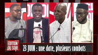 23 JUIN : une date, plusieurs combats (invité El Malick Ndiaye Pastef)   EDITION DU SOIR 22 06 2021