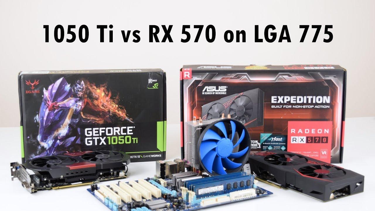GTX 1050 Ti vs RX 570 on Core 2 Quad / Xeon 3 33 GHz