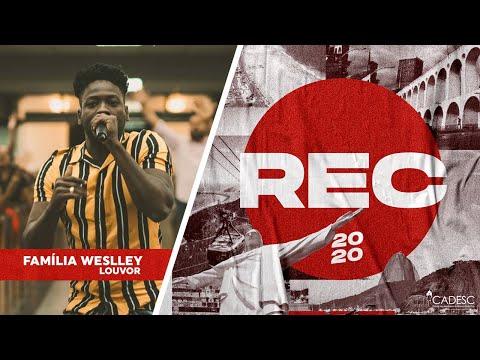 REC 2020 - Família Weslley | Rendido Estou