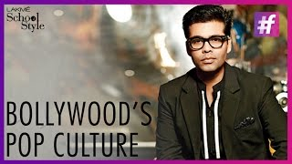 Karan Johar On Indian Pop Culture | Bollywood | #LakmeSchoolOfStyle