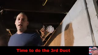 Time to do the 3rd Duct