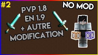 [Minecraft Vanilla] / Tuto [2] / PVP 1.8 en 1.9 + autre modification