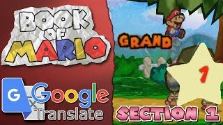 Book of Mario [Google Translated Paper Mario] ~ Chapter 1