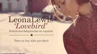 Leona Lewis - Lovebird (Subtitulos en Español)