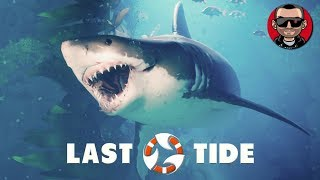 Last Tide | Gameplay | Underwater PUBG with Sharks!
