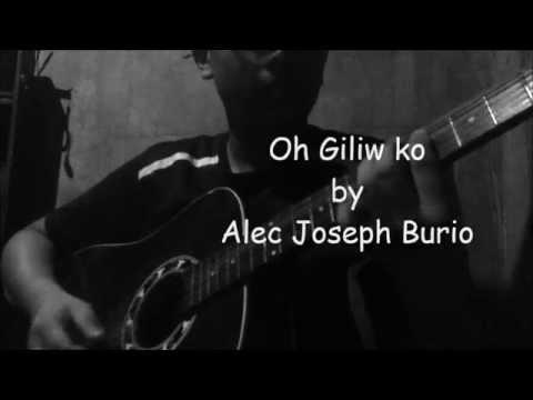 O Giliw Ko by Alec Joseph Burio (Unclean Record)