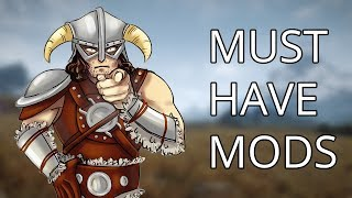 Top 10 Skyrim Mods you should ALWAYS have
