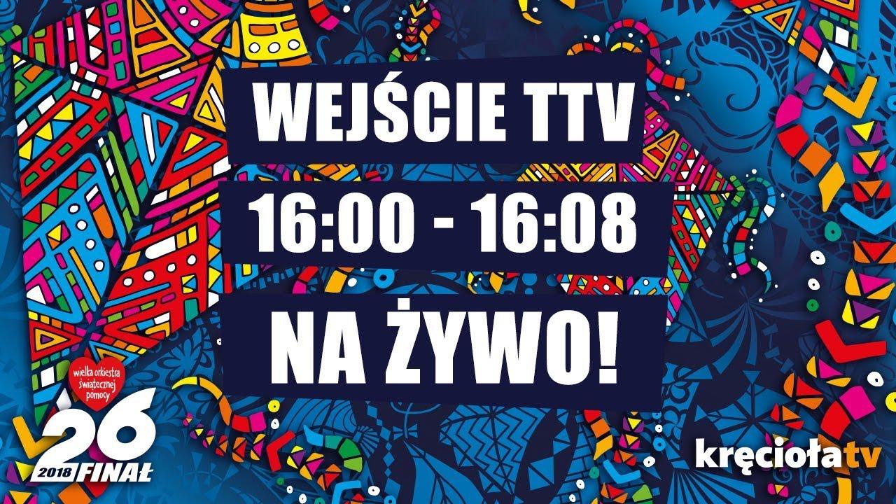 26. Finał WOŚP na żywo! TTV 16:00 – 16:08