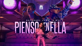 Natanael Cano x Ovi - Pienso En Ella [Official Video]