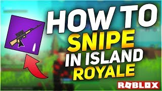 How To Snipe in Island Royale Roblox!!! Island Royale Tips And Tricks! (Fortnite in Roblox)