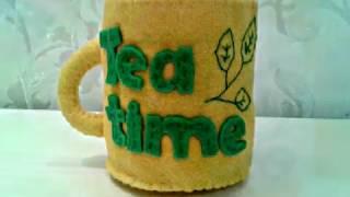 Чашка чая из фетра. Мастер Класс