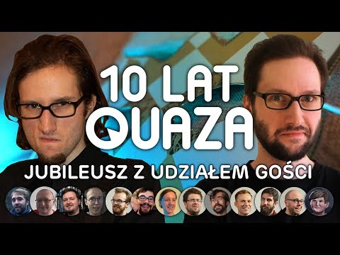10 LAT QUAZA - jubileusz z udziałem gości
