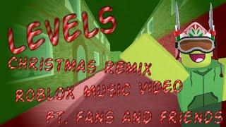 levels christmas remix roblox music video ft fans by fudz