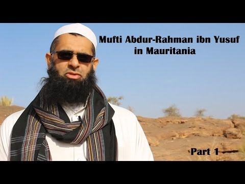 Mauritania 1:  Road to Murabit al-Hajj & Nabbaghiyya