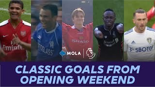 Premier League   Classic Goals From Opening Weekend