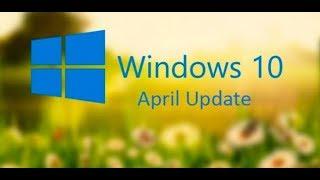 Windows 10 Abril 2018 Update - Como forzar la descarga y sus nuevas caracteristicas