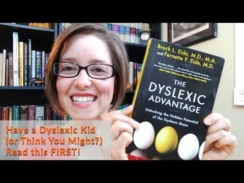 Have Dyslexia in Your Home? This is a MUST READ! -- The Dyslexic Advantage