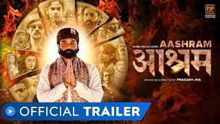 Aashram Official Trailer