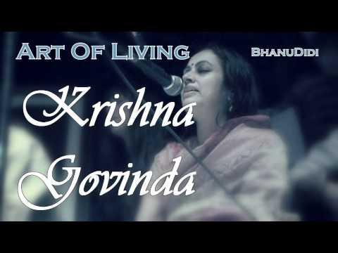 Krishna Govinda || Bhanu Didi Art Of Living Bhajans