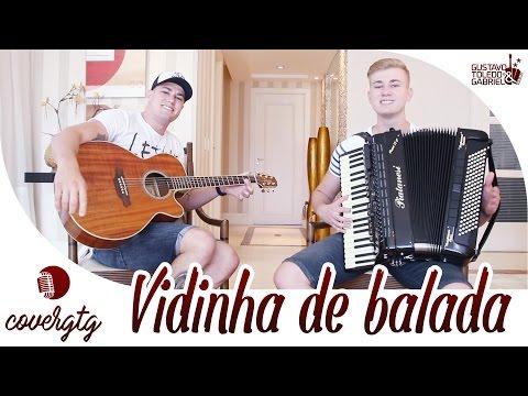 Henrique e Juliano - Vidinha de Balada  Gustavo Toledo e Gabriel