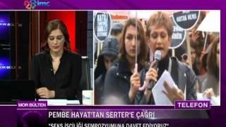 Pembe Hayat'tan Nur Serter'e çağrı MOR BULTEN/ IMC TV