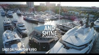 Rise and Shine Ft Lauderdale: shot on DJI Phantom 4 PRO