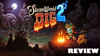 SteamWorld Dig 2 - Review (Switch, Steam)
