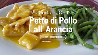 Petto di Pollo all'Arancia LIGHT