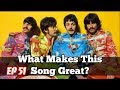 What Makes This Song Great? Ep.51 THE BEATLES