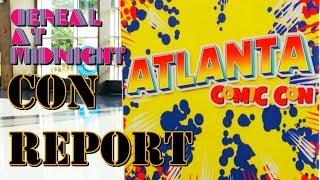 Atlanta Comic Con Convention Report and Haul