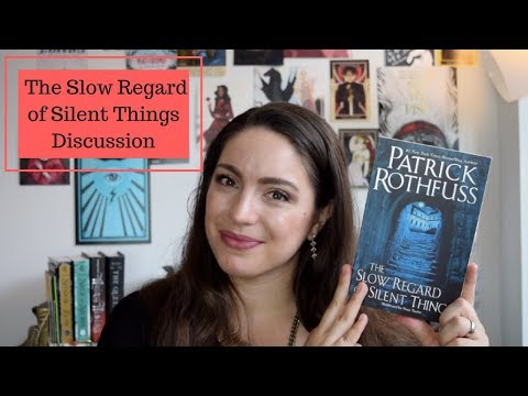 Mental Health & The Slow Regard of Silent Things by Patrick Rothfuss | Book Discussion / Review