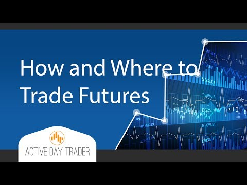 HOW and WHERE to Trade Futures - Infinity Futures, Bond Futures, Interest Rate CME Futures contract