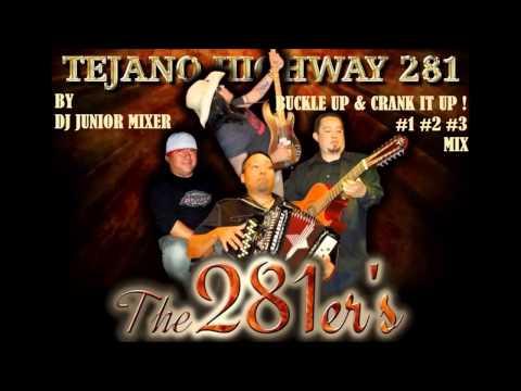 TEJANO HIGHWAY 281 - BUCKLE UP & CRANK IT UP #1#2#3 MIX BY DJ JUNIOR MIXER