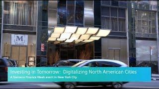 Siemens Finance Week, Investing in Tomorrow: Digitalizing North American Cities Event Re-cap