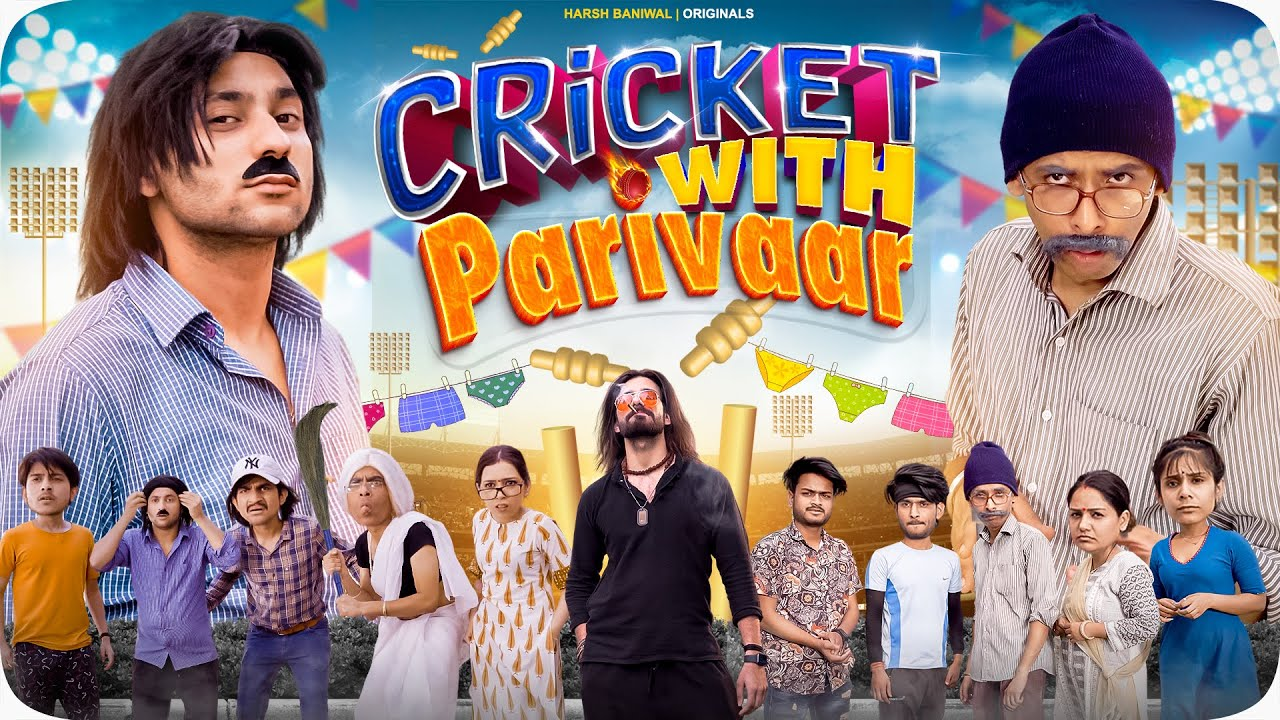 Download Cricket with Parivaar   Harsh Beniwal