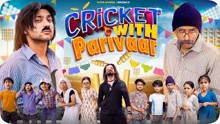 Cricket with Parivaar | Harsh Beniwal
