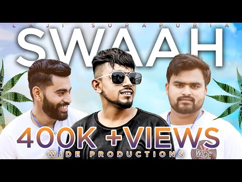 Swaah|| Laji Surapuria || (FULL SONG)|| VIDEO || Latest Punjabi Songs 2017 ||